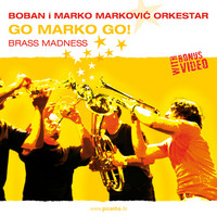 Markovic, Boban & Marko: Go marko go!