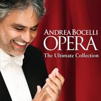 Bocelli, Andrea: Opera: The Ultimate Collection