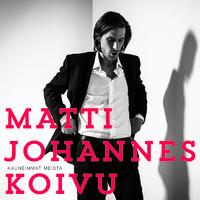 Koivu, Matti Johannes : Kauneimmat meistä