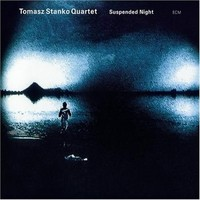 Stanko, Tomasz: Suspended night