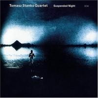 Stanko, Tomasz: Suspended night