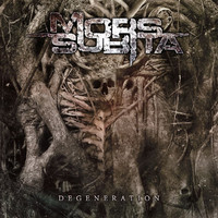 Mors Subita : Degeneration
