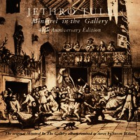 Jethro Tull: Minstrel In The Gallery -40th Anniversary