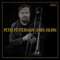 Pettersson, Petri: Omin jaloin