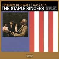 Staple Singers: Freedom Highway Complete