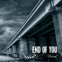 End Of You: Unreal