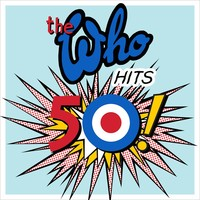Who: The Who Hits 50
