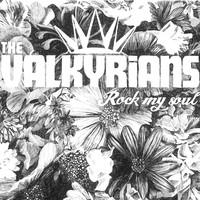 Valkyrians: Rock my soul