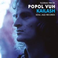 Popol Vuh: Kailash