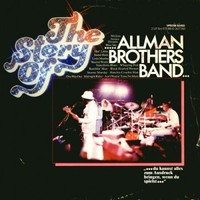 Allman Brothers Band: The Story of the Allman Brothers Band