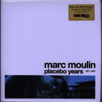 Moulin, Marc: Placebo years
