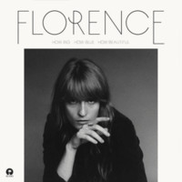Florence & The Machine: How Big How Blue How Beautiful