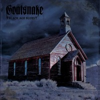 Goatsnake: Black Age Blues