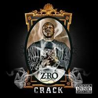 Z-Ro: Crack