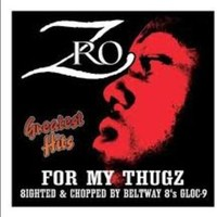 Z-Ro: Greatest Hits