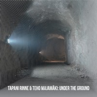 Rinne, Tapani: Under the ground
