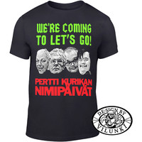 Pertti Kurikan Nimipäivät: We're coming to let's go!