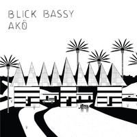 Blick Bassy: Akö