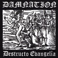 Damnation (Swe): Destructo evangelia