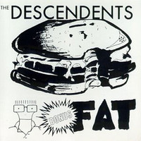 Descendents: Bonus fat