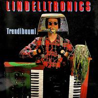 Lindelltronics: Trendibuumi
