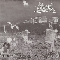Absurd Attitude: Endless Misery