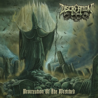 Discreation: Procreation Of The Wretched