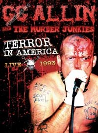 Murder Junkies / Allin, G.G. : Terror in america: live 1993