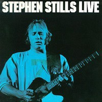 Stills, Stephen: Stephen Stills Live