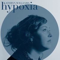 Williams, Kathryn: Hypoxia