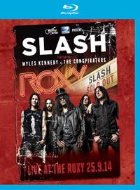 Slash: Live at the roxy 25.09.14