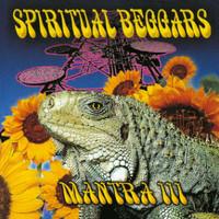 Spiritual Beggars: Mantra III
