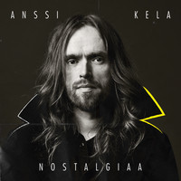 Kela, Anssi : Nostalgiaa