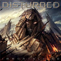 Disturbed : Immortalized
