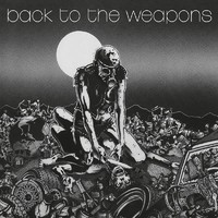 Living Death: Back to the weapons