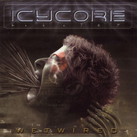 Icycore: Wetwired