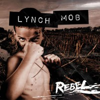 Lynch Mob: Rebel