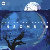 Aurora Orchestra: Insomnia