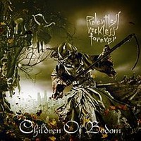 Children Of Bodom : Relentless Reckless Forever