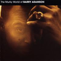 Adamson, Barry: Murky World of Barry