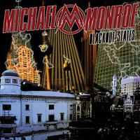 Monroe, Michael: Blackout States