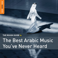 V/A: The rough guide to the best Arabic music you've never heard