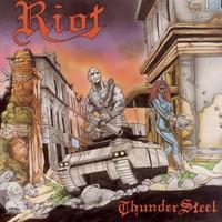 Riot : Thundersteel