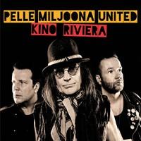 Pelle Miljoona United: Kino Riviera