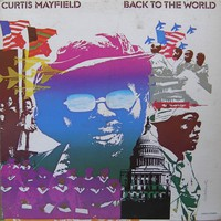 Mayfield, Curtis : Back To The World