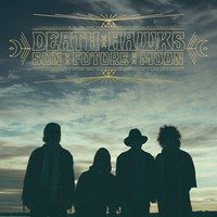 Death Hawks: Sun Future Moon
