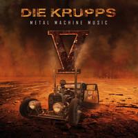 Die Krupps: V-Metal Machine music
