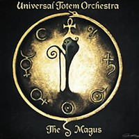 Universal Totem Orchestra: The Magus