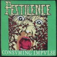Pestilence : Consuming Impulse