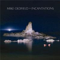 Oldfield, Mike : Incantations